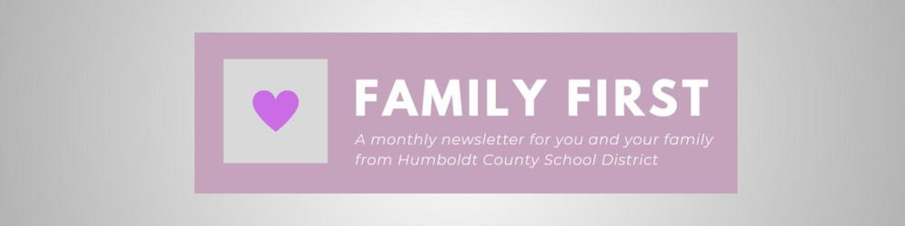 Family First - February Newsletter